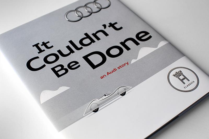 It Couldn't Be Done: An Audi Story