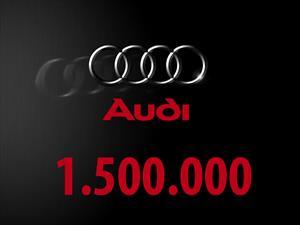 Audi vende su unidad número 1,500,000
