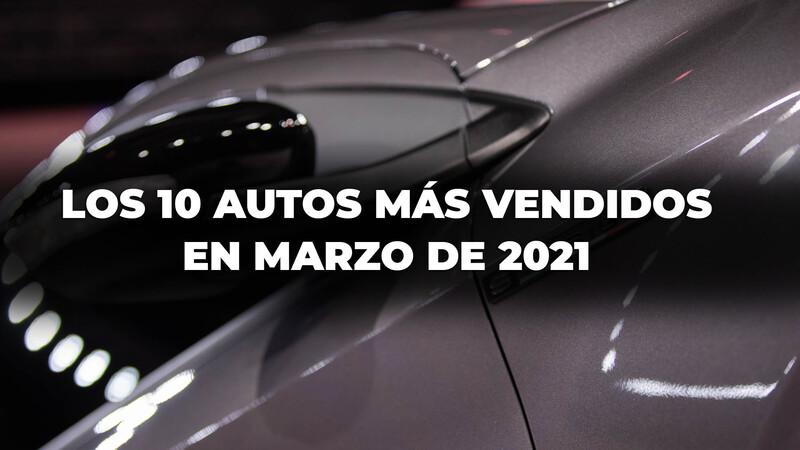 Los 10 autos más vendidos en Argentina en marzo de 2021