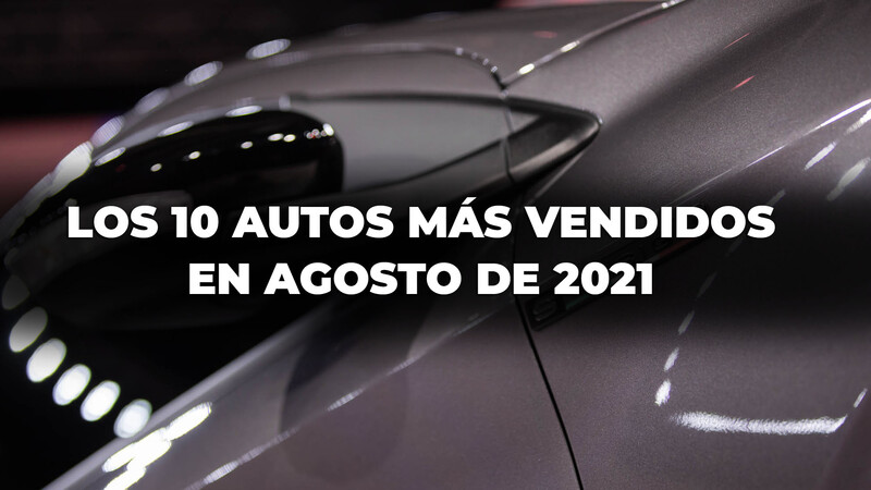 Los 10 autos más vendidos en Argentina en agosto de 2021
