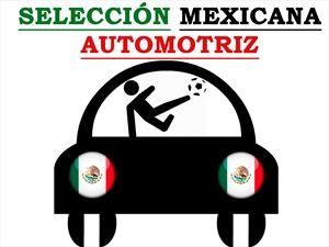 Conoce a la Selección Mexicana Automotriz