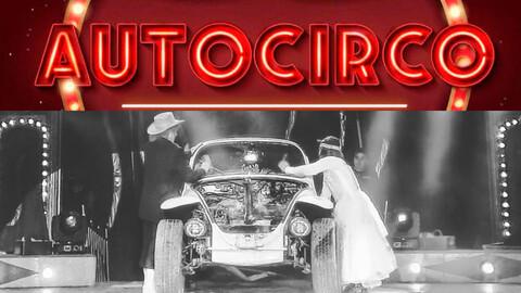 Auto Circos, diversión sin bajarte de tu automóvil