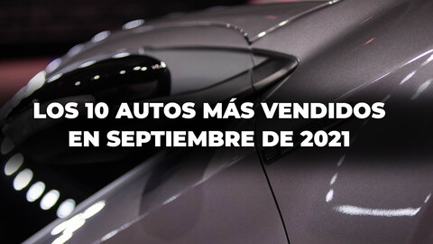 Los 10 autos más vendidos en Argentina en septiembre de 2021