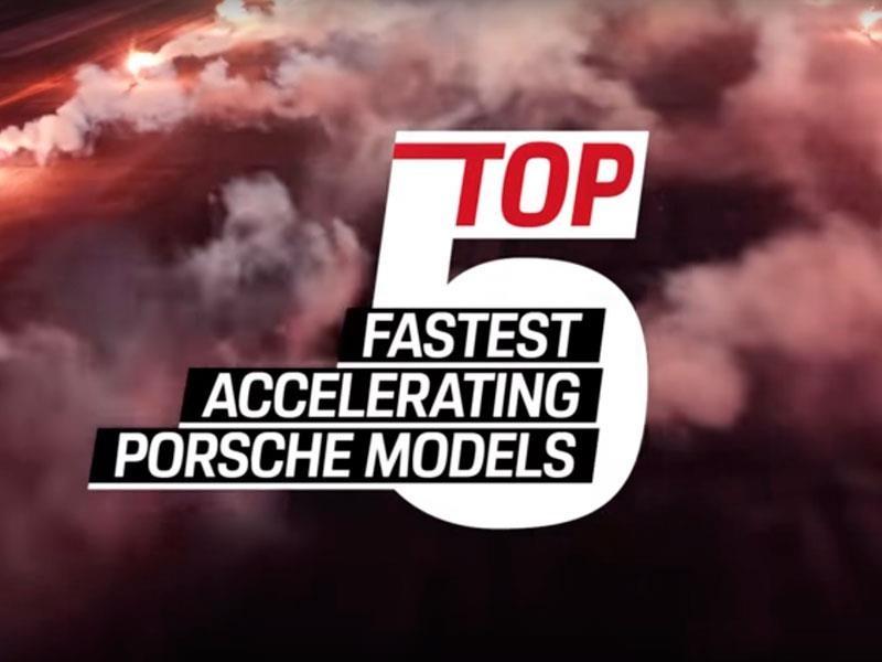 5 Porsches que aceleran más rápido